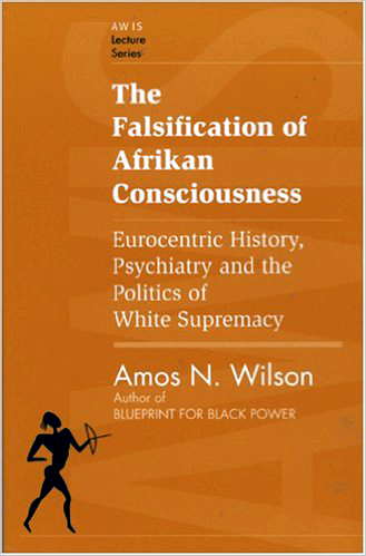Amos Wilson falsification of African