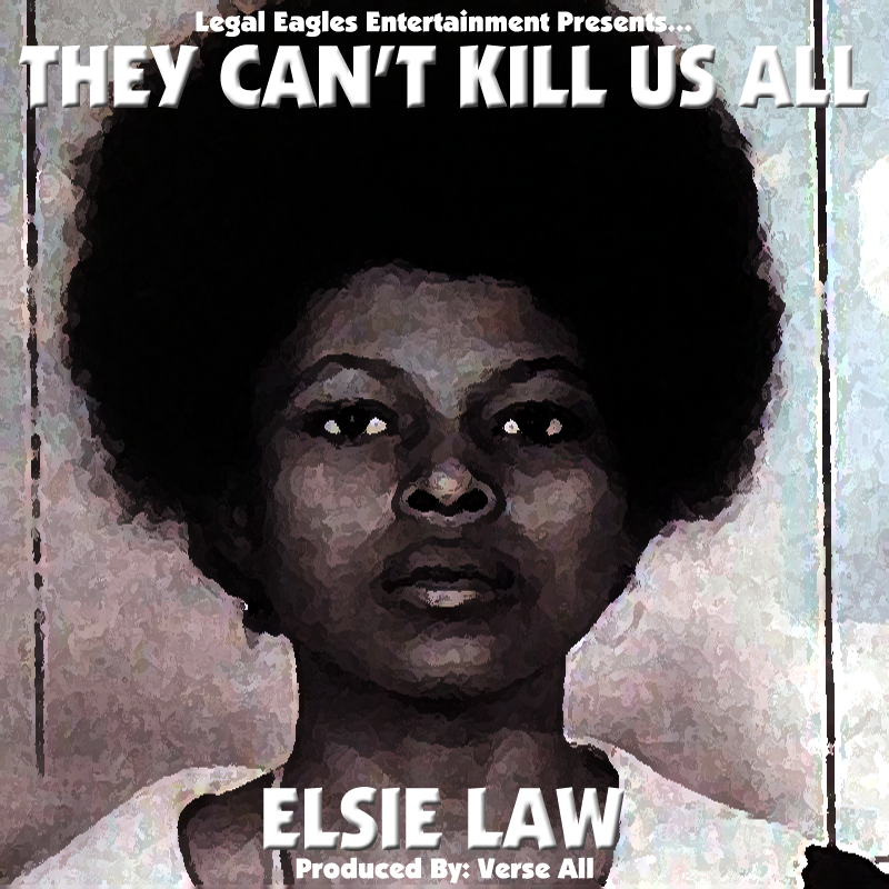 They Can't Kill Us All By Elsie Law